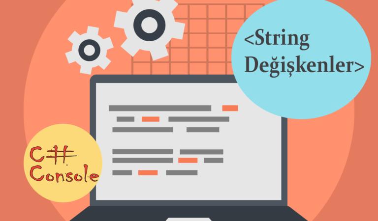 C# Console 2-String Değişkenler