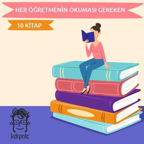 Her Öğretmenin Okuması Gereken 10 Kitap
