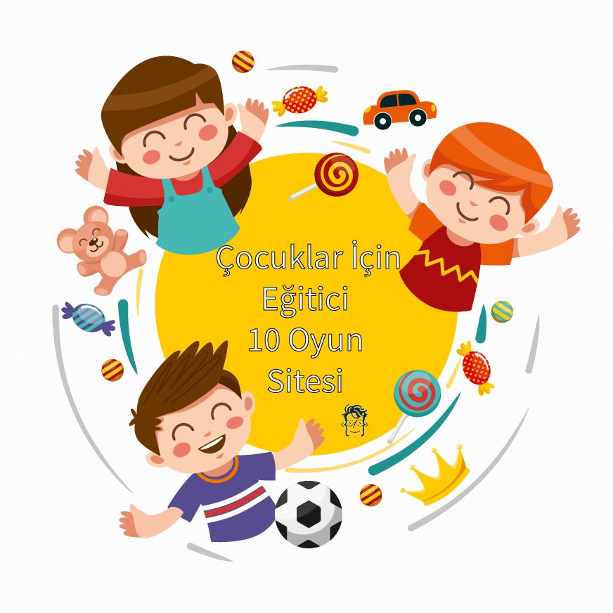 Çocuklar İçin Eğitici 10 Oyun Sitesi